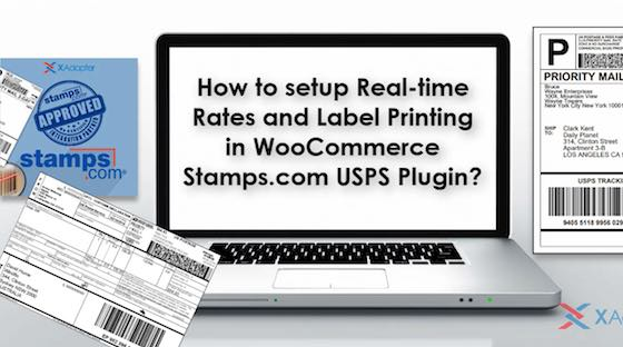 Usps Return Label >> Stamps.com Shipping Plugin with USPS Postage for WooCommerce - XAdapter