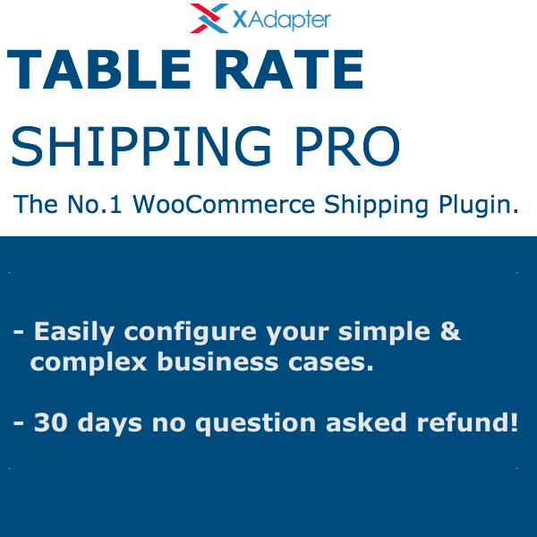 Woocommerce table rate shipping pro plugin xadapter for Table rate shipping