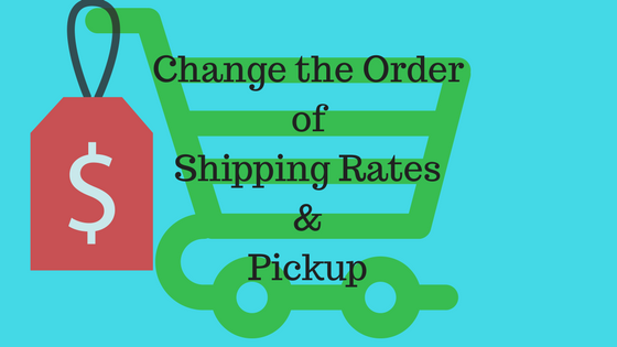 How to show calculated shipping options first and pickup