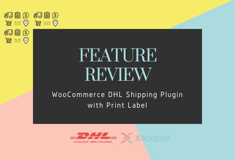 dad77b19e38a04 Woocommerce DHL Shipping Plugin Feature Review